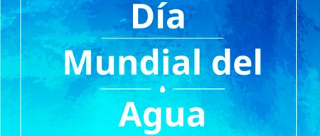 Letrero Día Mundial del Agua.