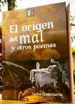 El origen del mal y otros poemas