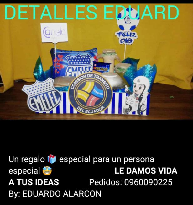 Arte publicitario de Detalles Eduard en Facebook. Manta, Ecuador.